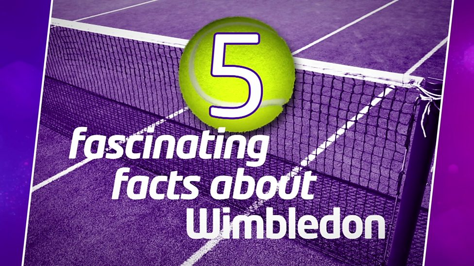 Five fascinating facts about Wimbledon