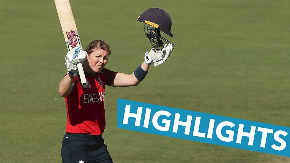 Women S T20 World Cup Highlights Heather Knight Hits Century As England Crush Thailand Bbc Sport