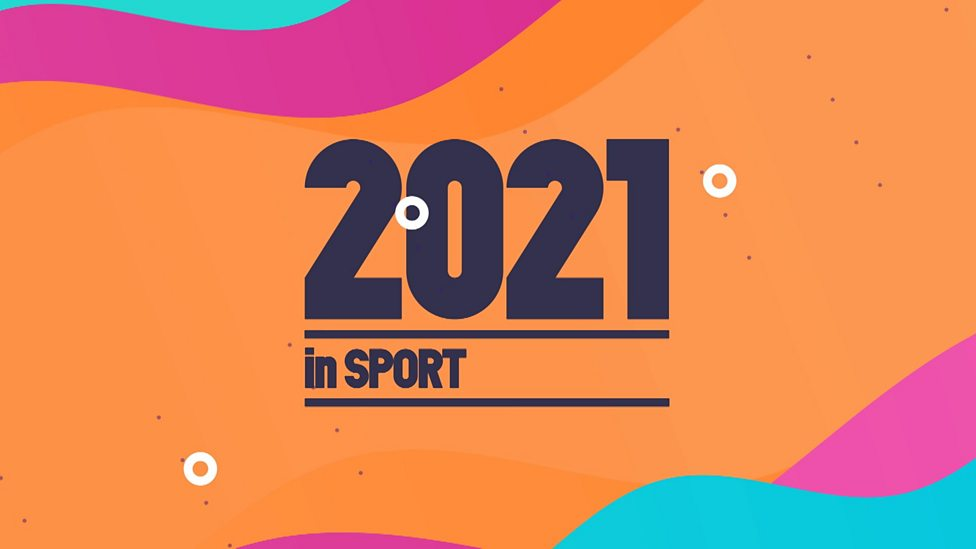 Your 2021 guide to sport