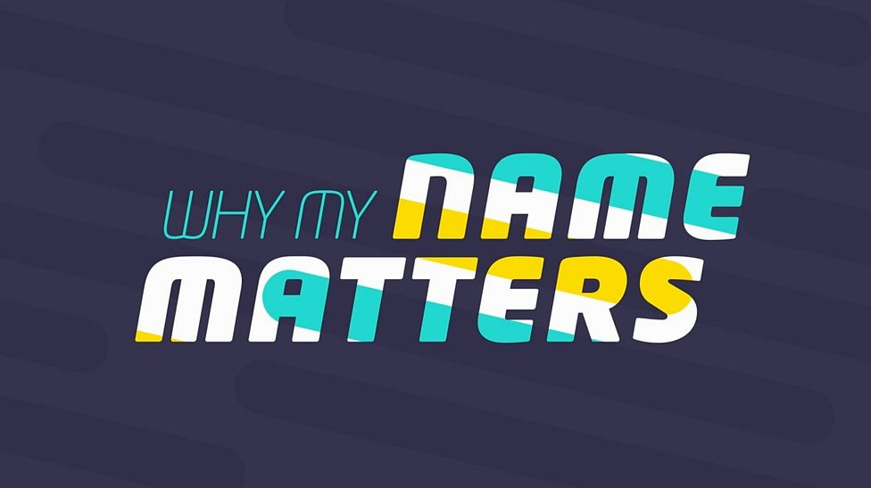 Why do names and how they're pronounced matter?