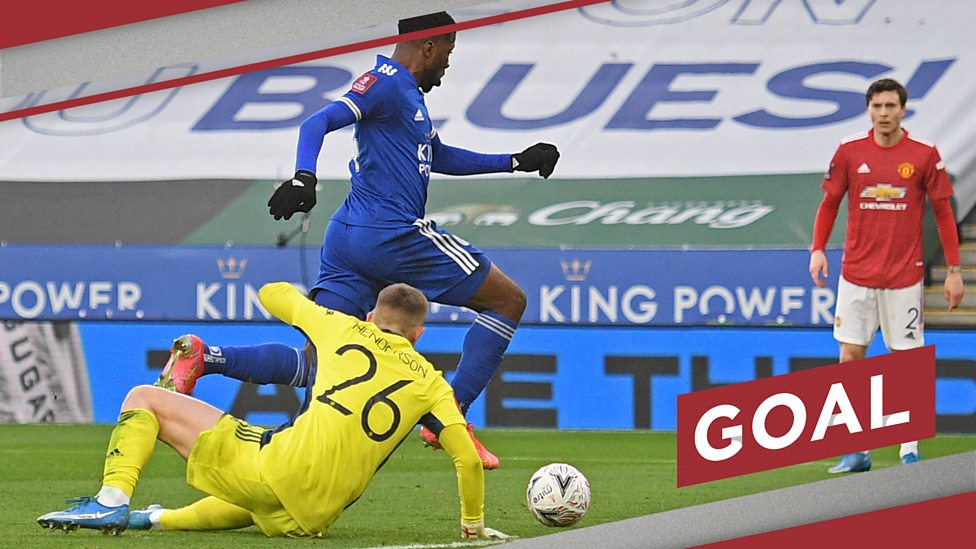 FA Cup: Kelechi Iheanacho pounces on Fred's calamitous backpass to put  Foxes in front - BBC Sport