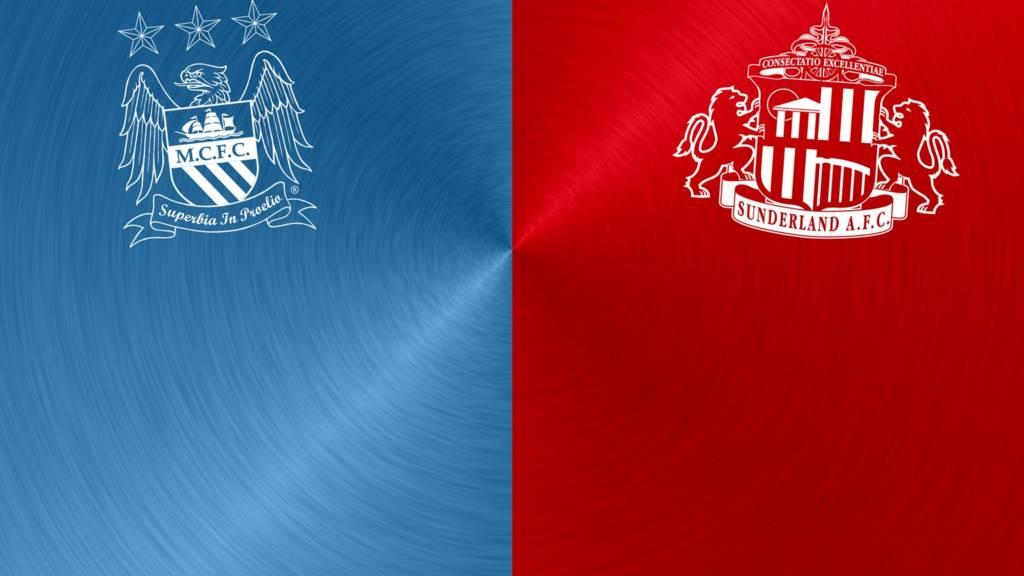 Man City v Sunderland