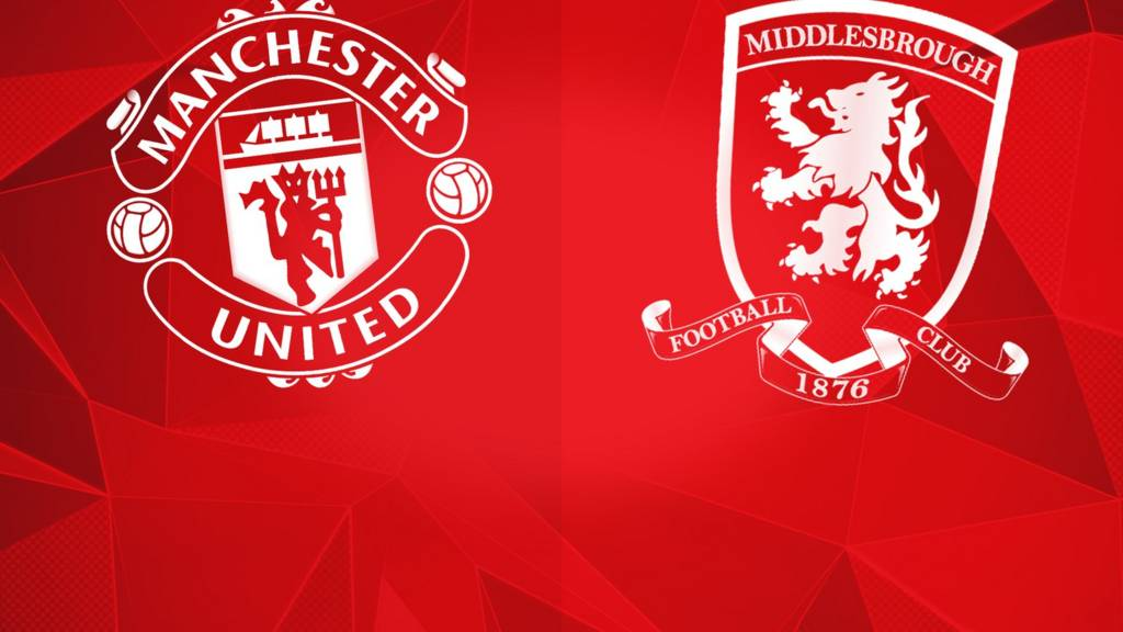Manchester United v Middlesbrough