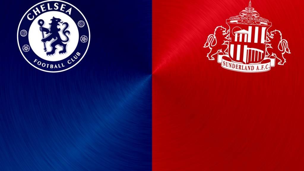 Chelsea v Sunderland