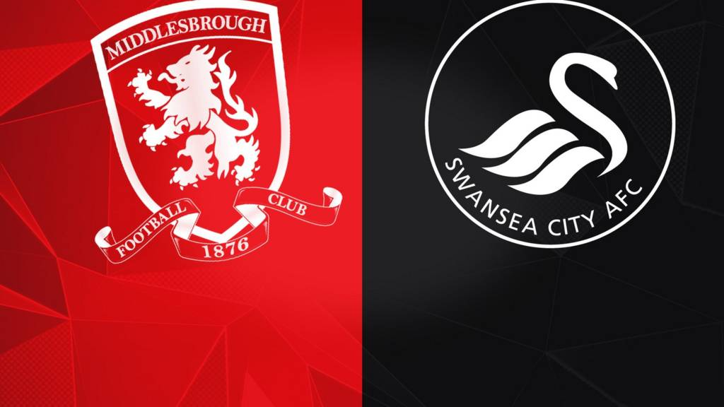 Middlesbrough v Swansea City