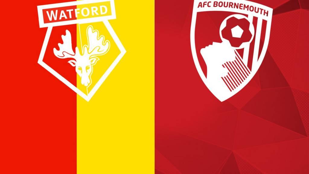 Watford v Bournemouth