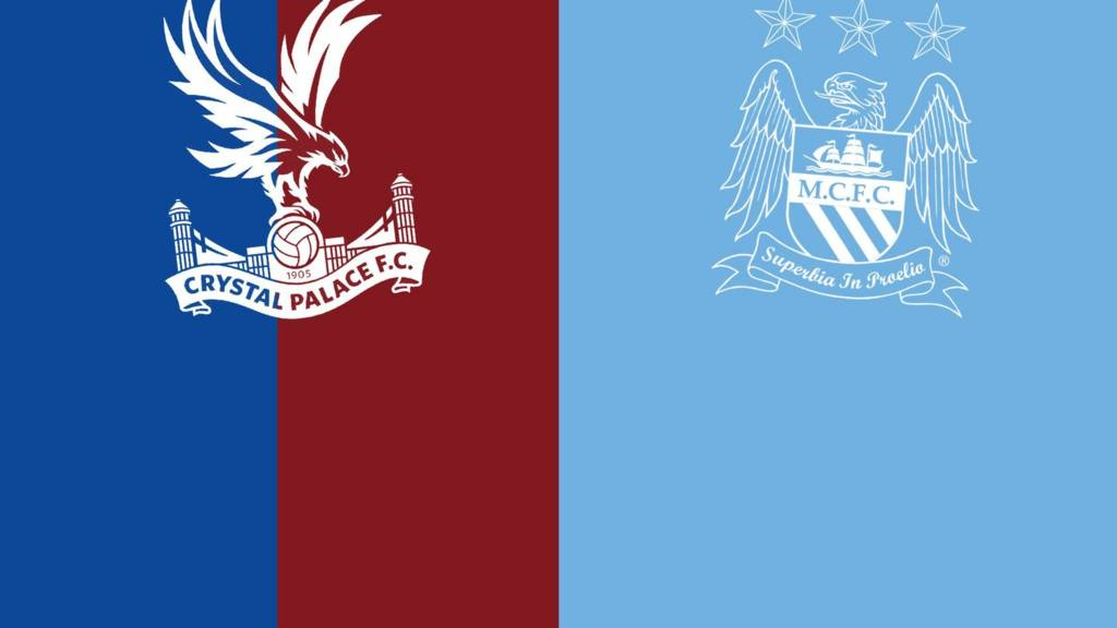 Crystal Palace v Manchester City