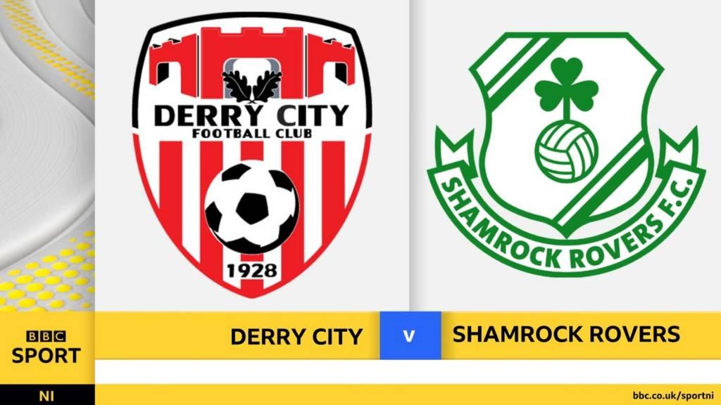 Derry City v Shamrock Rovers