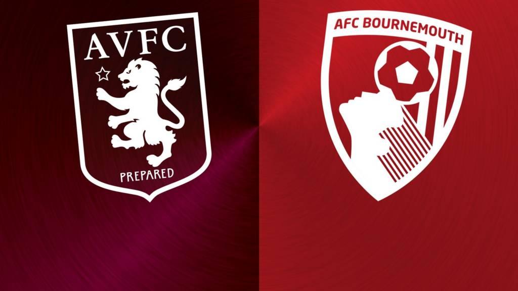 Aston Villa v Bournemouth