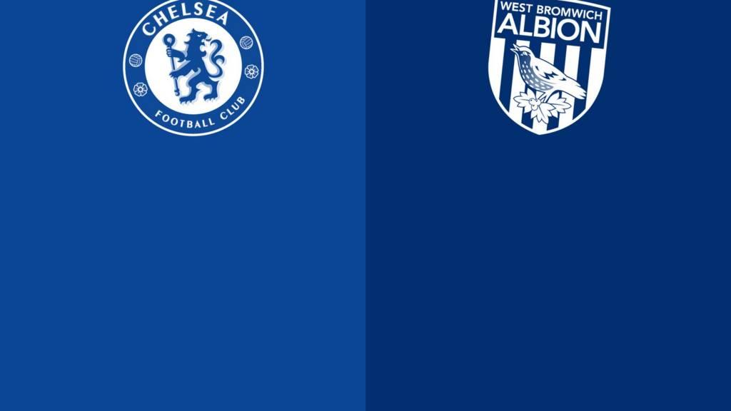 Chelsea v West Brom