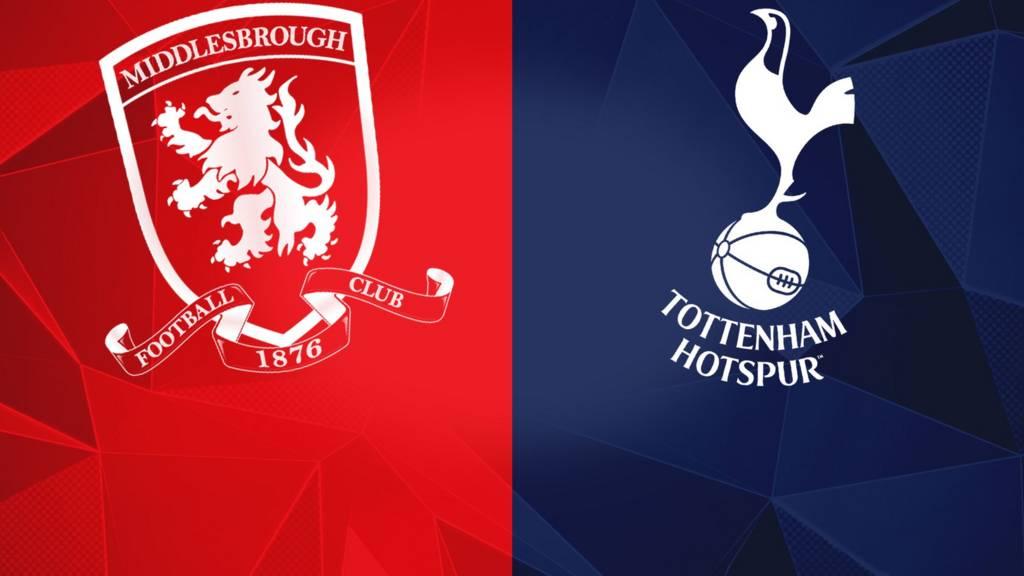 Middlesbrough v Tottenham