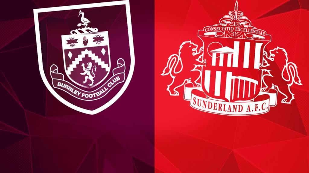 Burnley v Sunderland