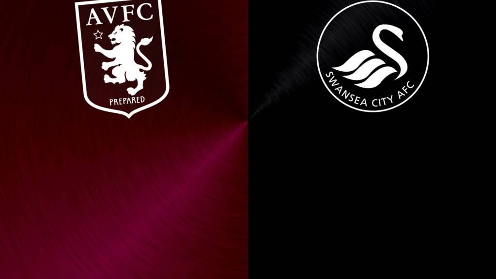 Aston Villa v Swansea City