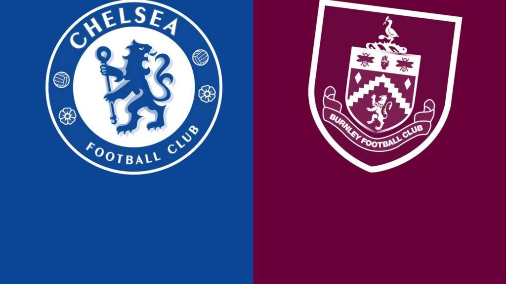 Chelsea v Burnley