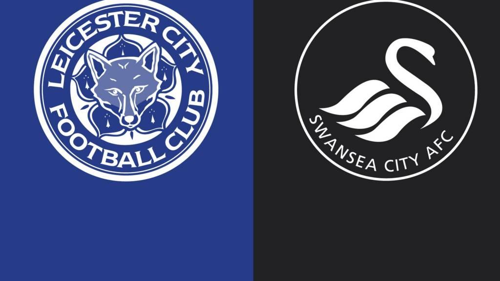 Leicester City v Swansea City