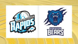 Worcestershire Rapids v Birmingham Bears