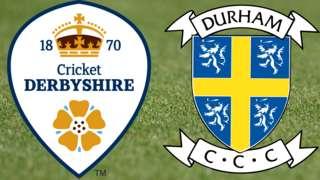 Derbyshire v Durham