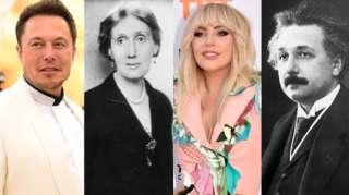 Elon Musk, Virginia Woolf, Lady Gaga et Albert Einstein