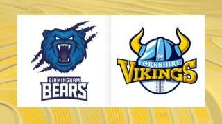Birmingham Bears v Yorkshire Vikings