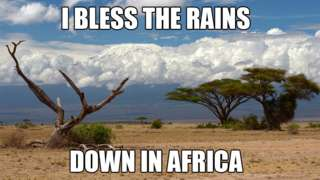 "A meme of Mount Kilimanjaro with the words ""I bless the rains down in Africa"""