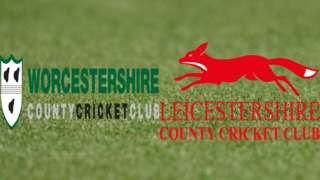 Worcestershire v Leicestershire