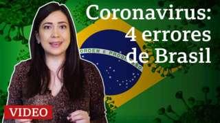 Coronavirus: 4 errores de Brasil
