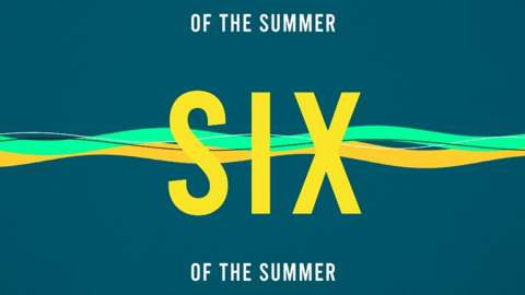 Vote for the best six of the summer