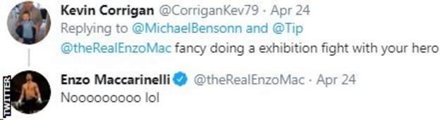 A Twitter fan asks Enzo Maccarinelli if he fancies fighting his hero Mike Tyson, Enzo replies