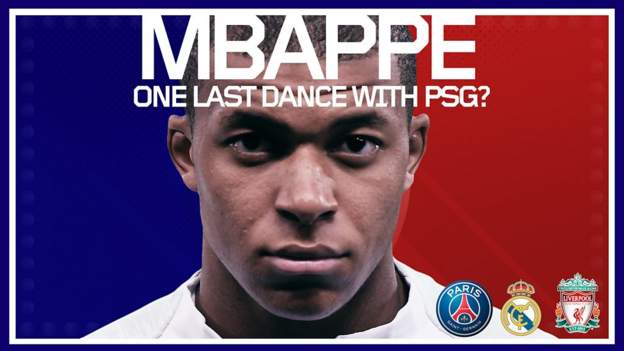 Kylian Mbappe: Why PSG striker could move to Real Madrid or Liverpool