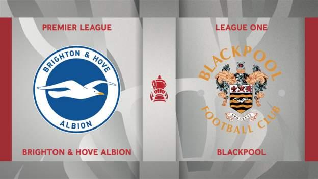 FA Cup: Brighton & Hove Albion 2-1 Blackpool highlights - bbc