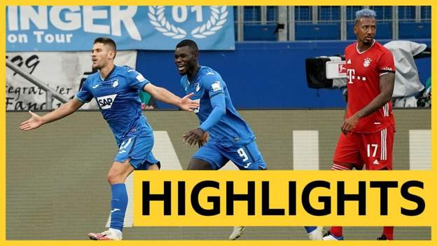 Bundesliga highlights: Hoffenheim thrash Bayern Munich 4-1 to end long unbeaten run - bbc