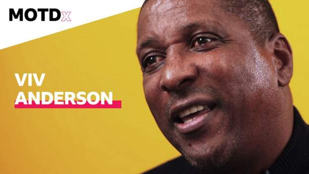 MOTDx: Viv Anderson on becoming England's first black international