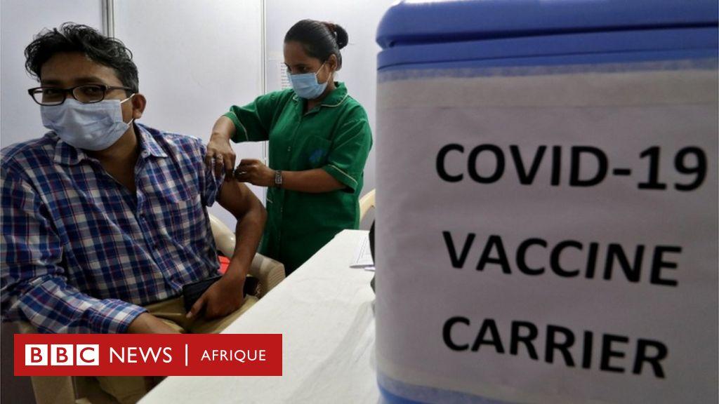 Six vérités sur les vaccins Covid-19 - BBC Afrique