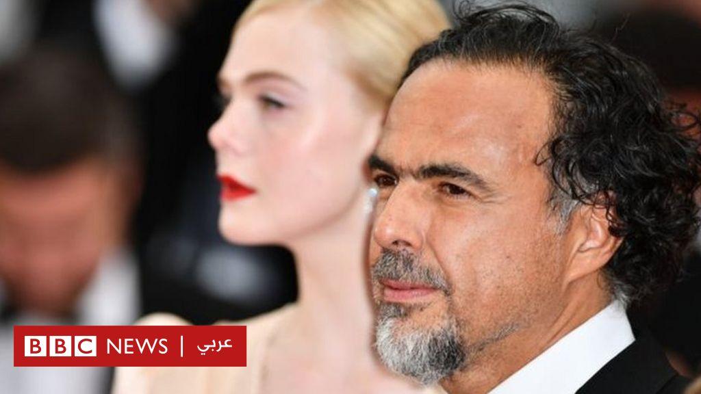 مهرجان كان السينمائي 2019: المخرج المكسيكي إيناريتو يحذر من