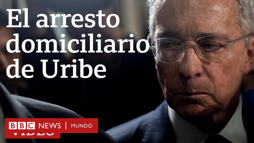 De qué acusan a Álvaro Uribe y por qué es histórico su arresto domiciliario en Colombia