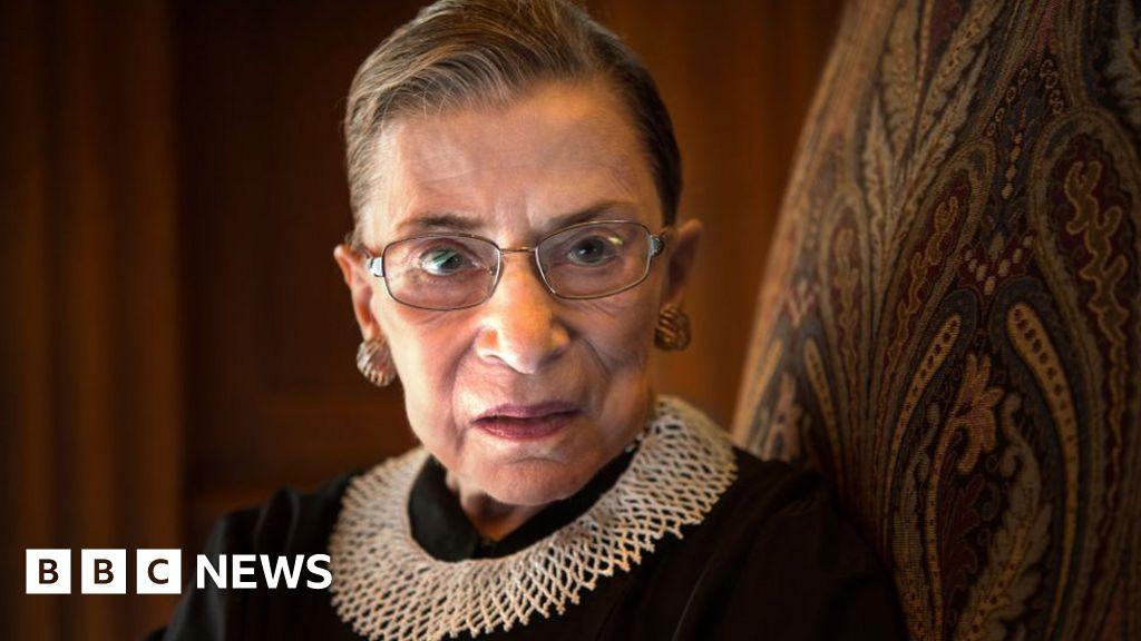 Ruth Bader Ginsburg: Supreme Court Justice dies