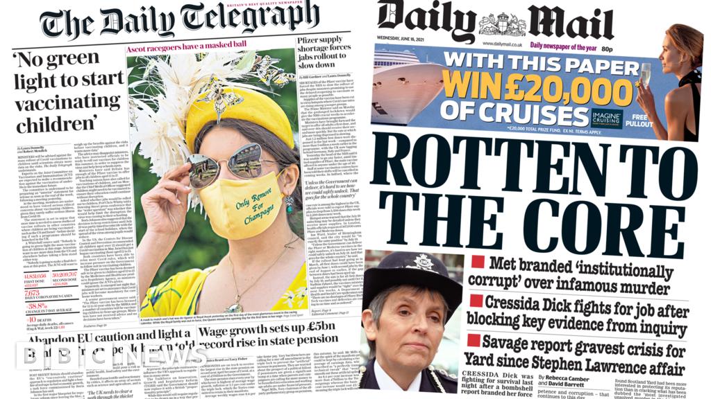 Newspaper headlines: 'No green light to jab kids' and Met police 'rotten'
