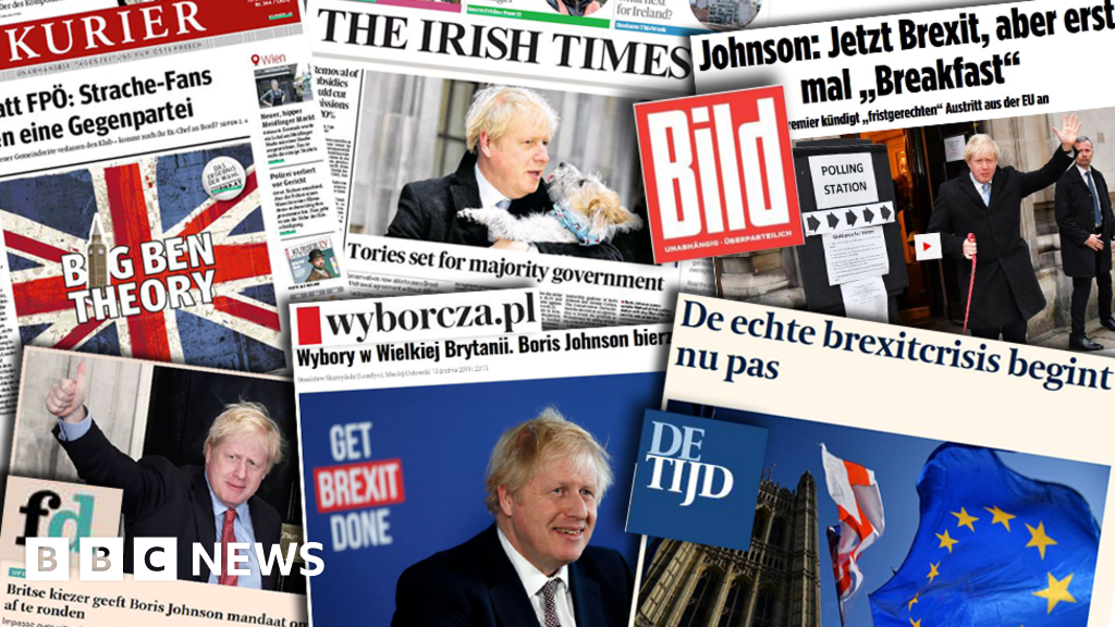 General election 2019: Europe s press both relieved and wary