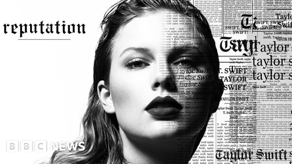 Reputation Will Gompertz Reviews Taylor Swift S New Album Bbc News