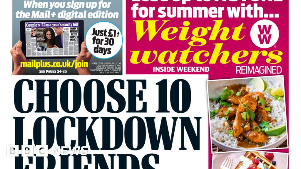The Papers: 'Pick 10 lockdown friends' and football 'back soon'