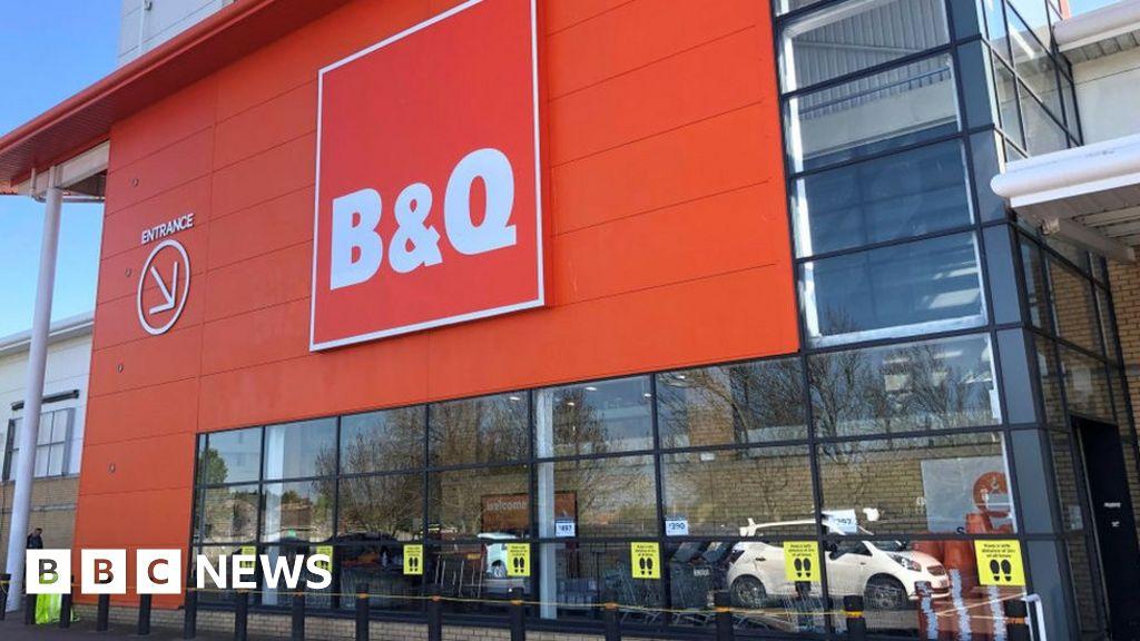 Coronavirus B Q Reopens Stores Closed Amid Lockdown Bbc News