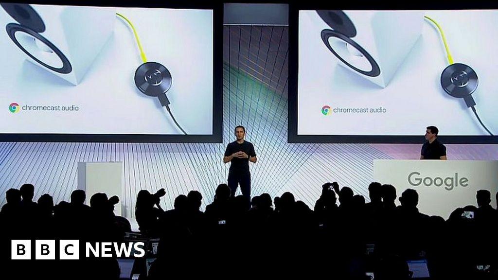 Google unveils Chromecast Audio and new Nexus phones - BBC News