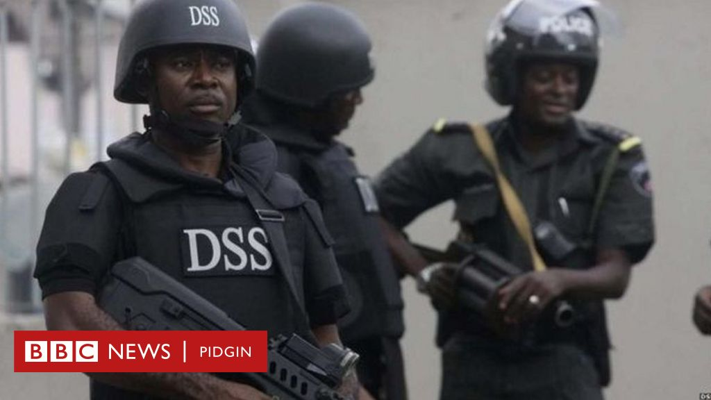 DSS: Nigeria Department of State Security Services warn group with 'agenda' to cause katakata for di kontri