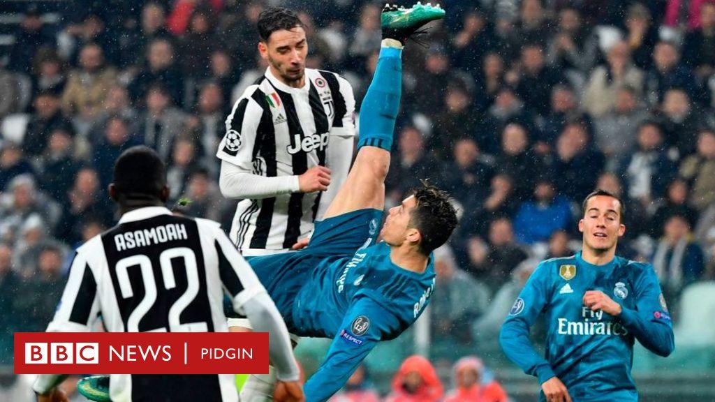 Fans Dey Hail Ronaldo For Im Bicycle Kick As Real Madrid Knack Juventus Bbc News Pidgin