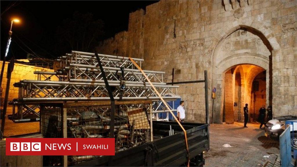 Israel Yaondoa Hatua Zote Za Kiusalama Mjini Jerusalem Bbc Swahili