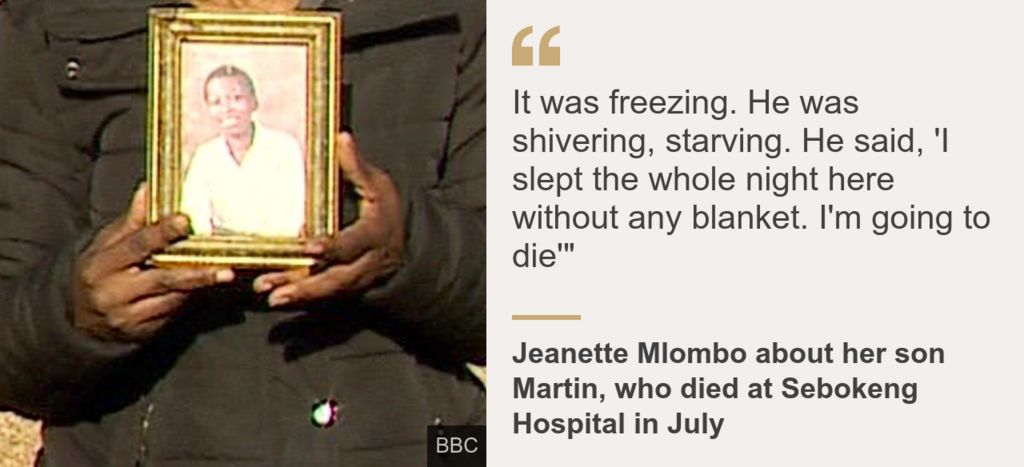 """Jeanette Mlombo quote: """"He was shivering, starving. He said, 'I slept the whole night here without any blanket. I'm going to die. Nobody's taking care of me"""""""