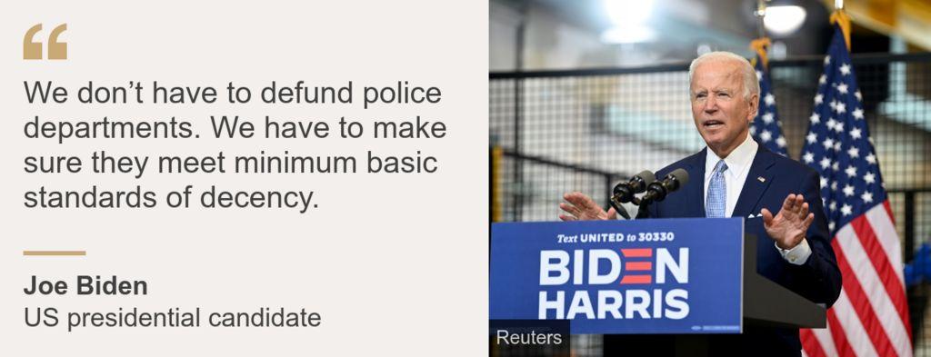 Joe Biden quote on defunding police