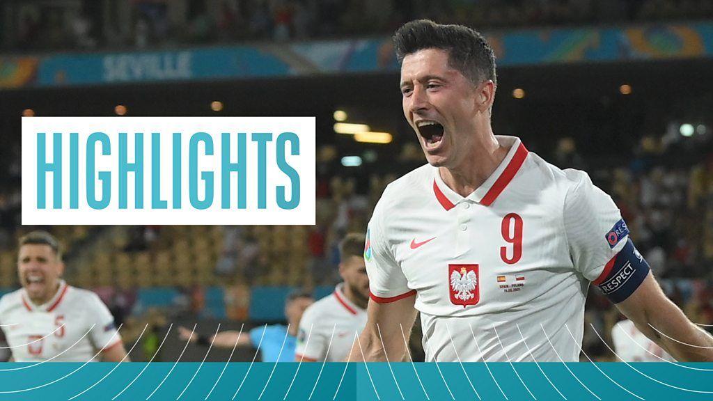 Euro 2020: Robert Lewandowski scores to help Poland hold winless Spain