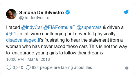 Twitter post by @simdesilvestro: I raced @IndyCar @FIAFormulaE @supercars & driven a @F1 car,all were challenging but never felt physically 's frustrating to hear the statement from a woman who has never raced these cars.This is not the way to  encourage young girls to follow their dreams