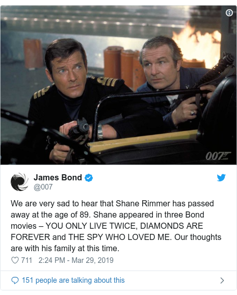 Twitter post by @007: We are very sad to hear that Shane Rimmer has passed away at the age of 89. Shane appeared in three Bond movies – YOU ONLY LIVE TWICE, DIAMONDS ARE FOREVER and THE SPY WHO LOVED ME. Our thoughts are with his family at this time.